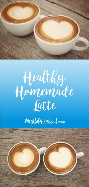Healthy Homemade Latte